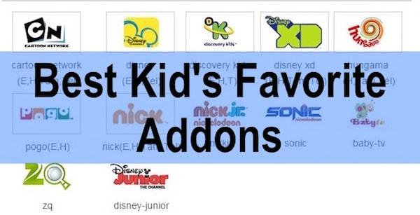 Best Kids Favorite Addons on Kodi
