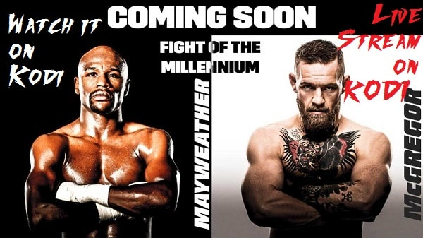 Mayweather VS McGregor on Kodi for free